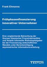 Fruhphasenfinanzierung innovativer Unternehmer. Ehmanns, Frank 9783828886773.#
