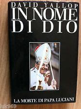 DAVID YALLOP - IN NOME DI DIO - PAPA LUCIANI VATICANO
