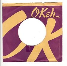 45RPM, RECORD SLEEVE ONLY ' OKEH LABEL ' VG ,