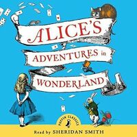 Alice's Adventures in Wonderland 3 CD AUDIO BOOK BRAND NEW SEALED