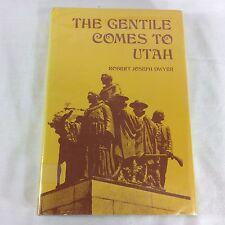 The Gentile Comes To Utah Robert Joseph Dwyer Western Epics Mormon LDS Conflict