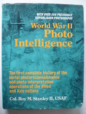 """WORLD WAR II PHOTO INTELLIGENCE""-COLONEL ROY STANLEY,USAF-"