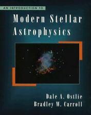 An Introduction to Modern Stellar Astrophysics, Carroll, Bradley W., Ostlie, Dal