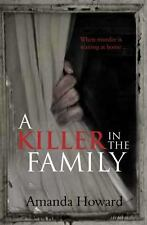 A Killer In the Family, Howard, Amanda, New Books