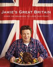 Jamie's Great Britain by Oliver, Jamie Book The Cheap Fast Free Post