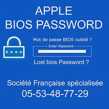 DÉBLOCAGE MOT DE PASSE BIOS ET SUPERVISEUR pour Apple MacBook a1278