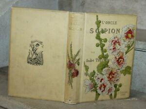 A.Theuriet - L'oncle Scipion cartonnage et éditions Alphonse Lemerre (1890)