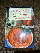 Amish Cooking over 800 recipes from Amish Country Kitchens 1999 Hardback