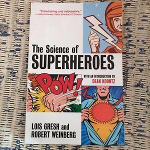 Science of Superheroes Lois Gresh & Robert Weinberg 0471468827 2002 1st edition