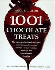 1001 Chocolate Treats: The Ultimate Collection of Cakes, Pies, Confections, Drin