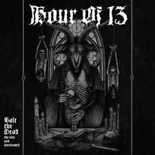 HOUR OF 13 - Salt The Dead: The Rare And Unreleased DCD (NEW*US EPIC/DOOM OCCULT