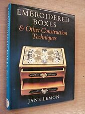 Embroidered Boxes and Other Construction Techniques by Lemon, Jane Hardback The