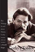 Gorky's Tolstoy and Other Reminiscences: Key Writings by and about Maxim Gorky
