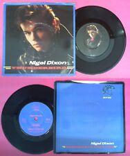 LP 45 7'' NIGEL DIXON Thunderbird Someone's on the loose 1981 STIFF no cd mc dvd