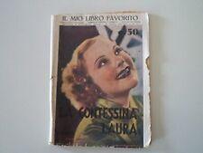 ROMANZO LA CONTESSINA LAURA - ED. TAURINA ANNO 1938 (COPERTINA SONJA HENJE)