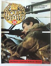Troupes d'Elite n°25; Le Légion au nord du cercle polaire/ Paras, Baïonnette