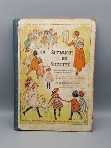 ancien livre revue illustré La semaine de Suzette 22ème année 1er semestre 1926