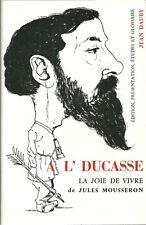 JULES MOUSSERON : A L'DUCASSE - PATOIS - MINE - MINEURS - REGIONALISME