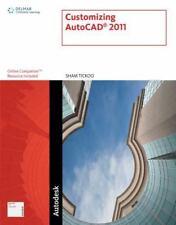 Customizing AutoCAD 2011 by Tickoo, Sham
