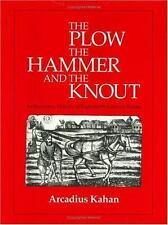The Plow, the Hammer, and the Knout: An Economic History of-ExLibrary