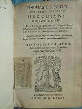 POLITIEN / ESTIENNE : HERODIANI HISTOR. / ZOSIMI. Genève, Henri Estienne, 1581.