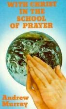 With Christ in School of Prayer by Andre Murray 1984 Paperback Novel Lord God