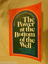 The Power at the Bottom of the Well by Muriel James and Louis M. Savary 1974