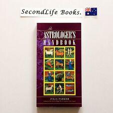 THE ASTROLOGER'S HANDBOOK ~ Julia Parker (1995). Oz Seller! Astrology.