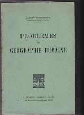 Problèmes de Géographie Humaine. Albert DEMANGEON.