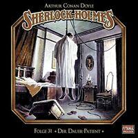 SHERLOCK HOLMES-FOLGE 31 - DER DAUER-PATIENT   CD NEW