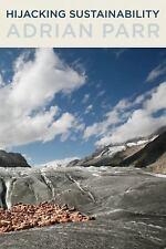 Hijacking Sustainability (MIT Press), Parr, Adrian, Good Book