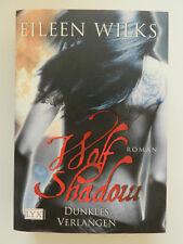 Eileen Wilks Wolf Shadow Dunkles Verlangen Roman Lyx