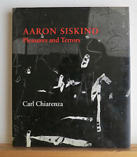 SIGNED by Aaron Siskind - Pleasures and Terrors 1982 Chiarenza Photography HCDJ