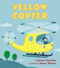 YELLOW COPTER (Brand New Paperback Version) Kersten Hamilton