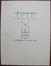 MENU CLUB DES MEDECINS GASTRONOMES, MENU DE FETES , MOULIN DE LA PLANCHE 1939