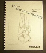 MANUAL Singer 14U44 14U44B 14U244 14U244B Overlock Serger Machine Instructions