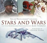 Stars and Wars: The Film Memoirs and Photographs of Alan Tomkins by Alan Tomkins