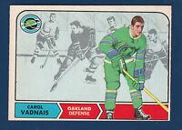 CAROL VADNAIS 68-69 O-PEE-CHEE 1968-69 NO 81 EXMINT+ 2