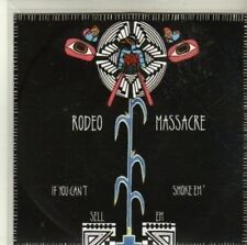 (CI753) Rodeo Massacre, If You Can't Smoke Em Sell Em - DJ CD