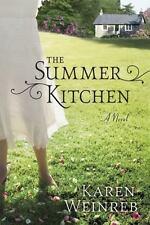 The Summer Kitchen: By Karen Weinreb