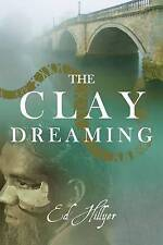 Clay Dreaming
