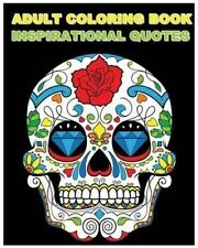 Adult Coloring Book Inspirational Quotes: Best Quotes Ever (Beautiful Sugar Skul