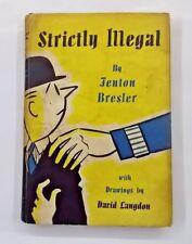 Strictly Illegal by Fenton Bresler 1960