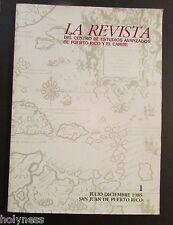 LA REVISTA DEL CENTRO DE ESTUDIOS AVANZADOS DE PUERTO RICO / #1 / 1985