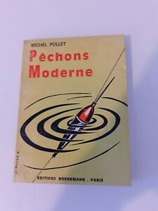 M. Pollet - Pêchons moderne - Bornemann editeur (1971)