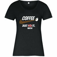 Coffee Just Brew It Funny T-Shirt, Nike Spoof Pun Just Do It Ladies Top