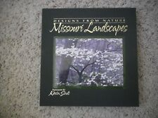 Missouri Landscapes: Designs from Nature by Kevin Sink (Signed Limited Edition++