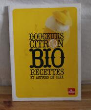 Douceurs Citron ; Bio Recettes Et Astuces De Clea - Clea
