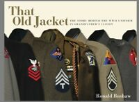 """""""That Old Jacket"""" is a book detailing combat campaigns of U.S. units during WWII"""