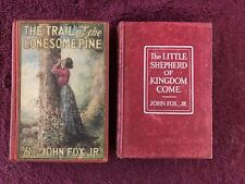 2 John Fox Jr Books Lonesome Pine, The Little Shepherd Of Kingdom Come